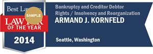 Armand J. Kornfeld has earned a Lawyer of the Year award for 2014!