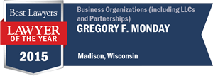 Gregory F. Monday has earned a Lawyer of the Year award for 2015!