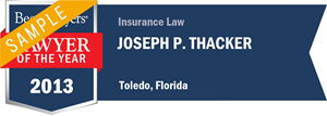 Joseph Thacker has earned a Lawyer of the Year award for 2013!