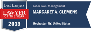 Margaret A. Clemens has earned a Lawyer of the Year award for 2013!