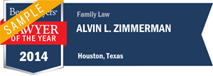 Alvin L. Zimmerman has earned a Lawyer of the Year award for 2014!