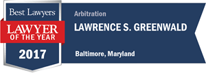 Lawrence S. Greenwald has earned a Lawyer of the Year award for 2017!