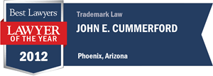 John E. Cummerford has earned a Lawyer of the Year award for 2012!
