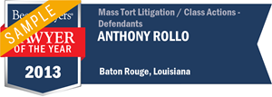 Anthony Rollo has earned a Lawyer of the Year award for 2013!