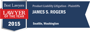 James S. Rogers has earned a Lawyer of the Year award for 2015!