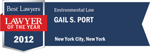 Gail S. Port has earned a Lawyer of the Year award for 2012!