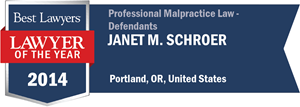 Janet M. Schroer has earned a Lawyer of the Year award for 2014!