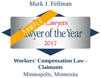 Best Lawyers of the year 2017 | Mark J. Fellman | Workers compensation Law - Claimants - Minnesapolis, MN