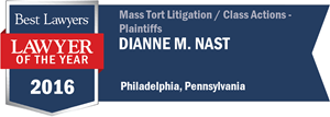Dianne M. Nast has earned a Lawyer of the Year award for 2016!