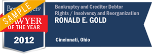 Ronald E. Gold has earned a Lawyer of the Year award for 2012!
