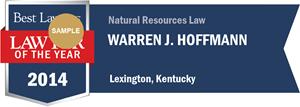 Warren J. Hoffmann has earned a Lawyer of the Year award for 2014!