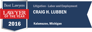 Craig H. Lubben has earned a Lawyer of the Year award for 2016!