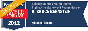 H. Bruce Bernstein has earned a Lawyer of the Year award for 2012!