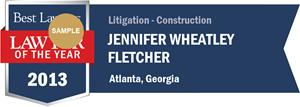 Jennifer Wheatley Fletcher has earned a Lawyer of the Year award for 2013!