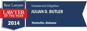 Julian D. Butler has earned a Lawyer of the Year award for 2014!