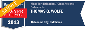 Thomas G. Wolfe has earned a Lawyer of the Year award for 2013!