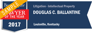 Douglas C. Ballantine has earned a Lawyer of the Year award for 2017!