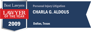 Charla G. Aldous has earned a Lawyer of the Year award for 2009!