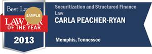Carla Peacher-Ryan has earned a Lawyer of the Year award for 2013!