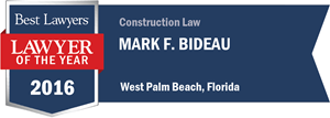 Mark F. Bideau has earned a Lawyer of the Year award for 2016!