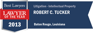 Robert C. Tucker has earned a Lawyer of the Year award for 2013!
