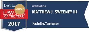 Matthew J. Sweeney III has earned a Lawyer of the Year award for 2017!