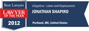 Jonathan Shapiro has earned a Lawyer of the Year award for 2012!
