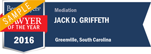 Jack D. Griffeth has earned a Lawyer of the Year award for 2016!