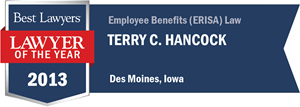 Terry C. Hancock has earned a Lawyer of the Year award for 2013!