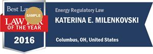 Katerina E. Milenkovski has earned a Lawyer of the Year award for 2016!