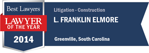 L. Franklin Elmore has earned a Lawyer of the Year award for 2014!