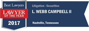 L. Webb Campbell II has earned a Lawyer of the Year award for 2017!