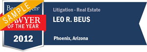 Leo R. Beus has earned a Lawyer of the Year award for 2012!