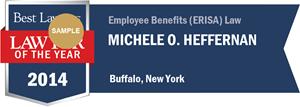 Michele O. Heffernan has earned a Lawyer of the Year award for 2014!