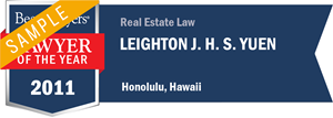 Leighton J. H. S. Yuen has earned a Lawyer of the Year award for 2011!