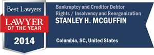 Stanley H. McGuffin has earned a Lawyer of the Year award for 2014!