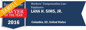 Lana H. Sims, Jr. has earned a Lawyer of the Year award for 2016!