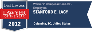 Stanford E. Lacy has earned a Lawyer of the Year award for 2012!