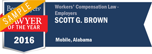 Scott G. Brown has earned a Lawyer of the Year award for 2016!