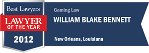 Wm. Blake Bennett has earned a Lawyer of the Year award for 2012!