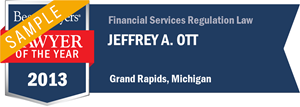 Jeffrey A. Ott has earned a Lawyer of the Year award for 2013!