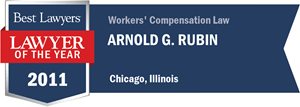 Arnold G. Rubin has earned a Lawyer of the Year award for 2011!