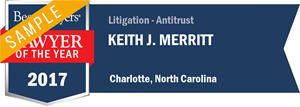 Keith J. Merritt has earned a Lawyer of the Year award for 2017!