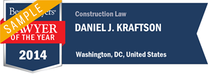 Daniel J. Kraftson has earned a Lawyer of the Year award for 2014!
