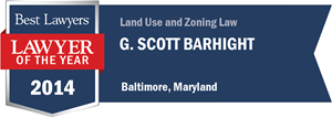 G. Scott Barhight has earned a Lawyer of the Year award for 2014!