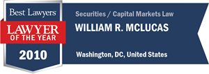 William R. McLucas has earned a Lawyer of the Year award for 2010!