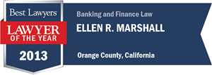 Ellen R. Marshall has earned a Lawyer of the Year award for 2013!