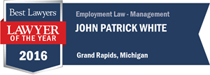 John Patrick White has earned a Lawyer of the Year award for 2016!