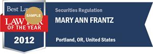 Mary Ann Frantz has earned a Lawyer of the Year award for 2012!