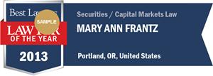 Mary Ann Frantz has earned a Lawyer of the Year award for 2013!